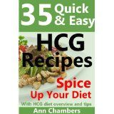 25 Quick & Easy HCG Recipes (Kindle Edition)By Ann Chambers