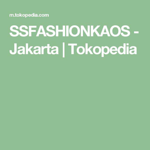 SSFASHIONKAOS - Jakarta | Tokopedia