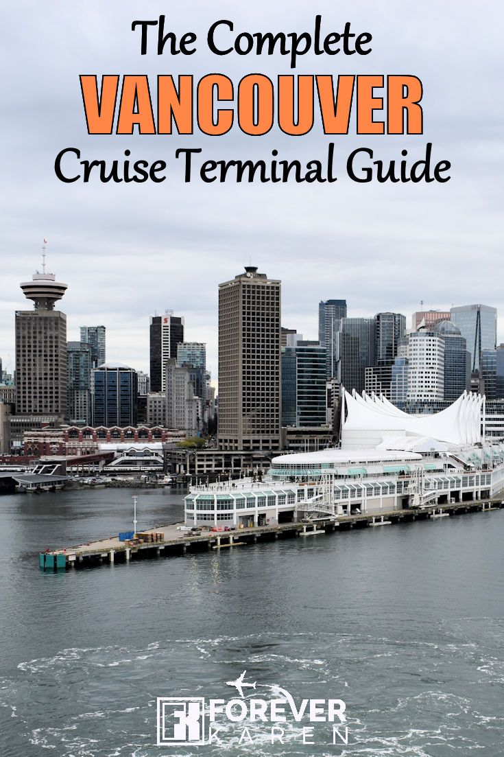 Cruising From Vancouver Vancouver Cruise Port Guide Explore By