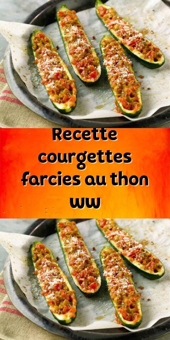 Recette courgettes farcies au thon ww en 2020 | Recette courgette farcie, Recette avec courgette ...