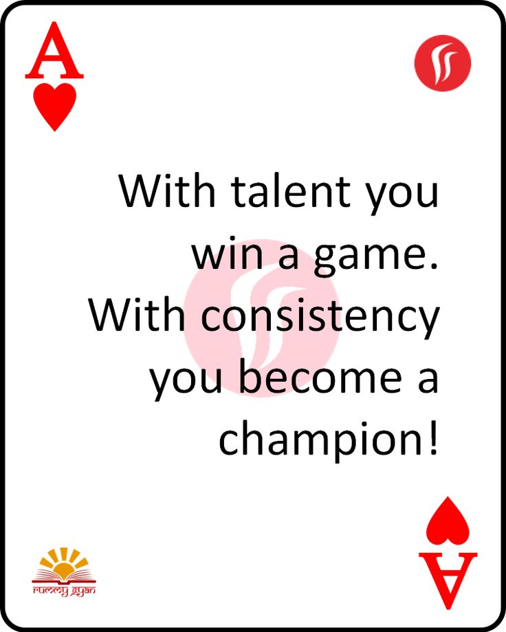 With talent you win a game. With consistency you become a champion!  #RummyGyan #Rummy