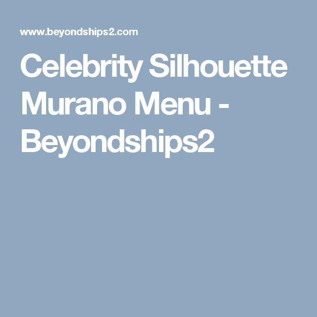 Celebrity Solstice Menu Murano Restaurant - Beyondships