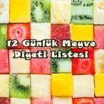12 Günlük Meyve Diyeti ile Hızlıca Zayıflayın