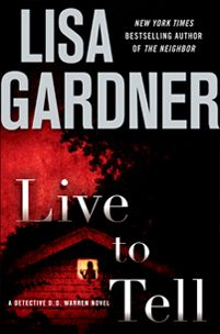 Live to Tell... Love Love Love this Author. and this book <3Gardner Living, Worth Reading, Detective Dd, Book Worth, Finish Reading, Reading 2014, Book Reading, Reading Lists, Lisa Gardner