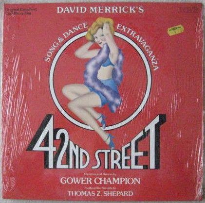 David Merrick's 42ND STREET Vinyl LP. Original Broadway Cast Recording. Still sealed.