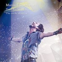 RADIO   CORAZÓN  MUSICAL  TV: MANUEL CARRASCO: CUELGA EL CARTEL DE SOLD OUT CON ...