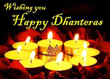 """Happy Dhanteras to all of You...!!! """"Dhanteras ka ye pyara tyohar, Jeevan me laye khushiya appar, Mata Laxmi viraje aapke dwaar, Sabhi kamna aapki kare sweekar. Happy Dhanvantari Trayodashi"""""""