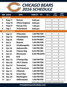 Chicago Bears 2016 Football Schedule. Print Schedule Here - http://printableteamschedules.com/NFL/chicagobearsschedule.php