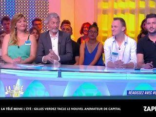 """La télé même l'été, le jeu : Gilles Verdez tacle violemment le nouveau présentateur de """"Capital"""" (vidéo)"""