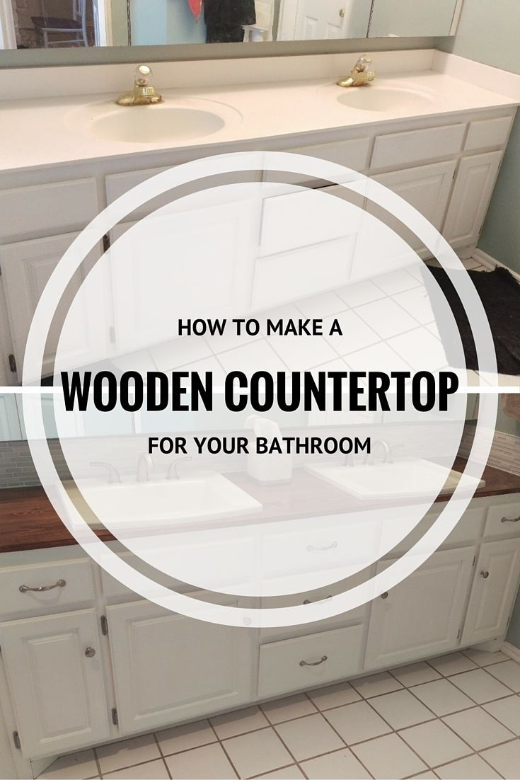 Step-by-step instructions on how to make a wooden countertop for your bathroom. Gorgeous results!