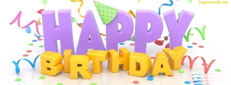 Get our best Happy Birthday Wishes Text facebook covers for you to – Happy Birthday Greeting Text