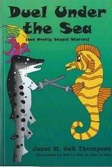 Duel Under The Sea by Janet M. Gell Thompson  Story of Paris and Helen of Troy with sea creatures taking the parts of Paris, Helen, Socrates, Hephaistos, Aphrodite,Icarus, Hermes, Ares,Medusa, Achilleus, Odysseus and Menelaus. plus 9 humorous short stories.
