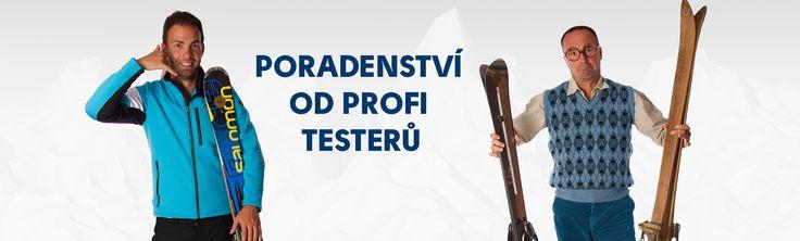 Proti poradenství při výběru lyží. Naši poradci jsou profi testeři pro evropské Skimagazíny a to jako jediní v České republice