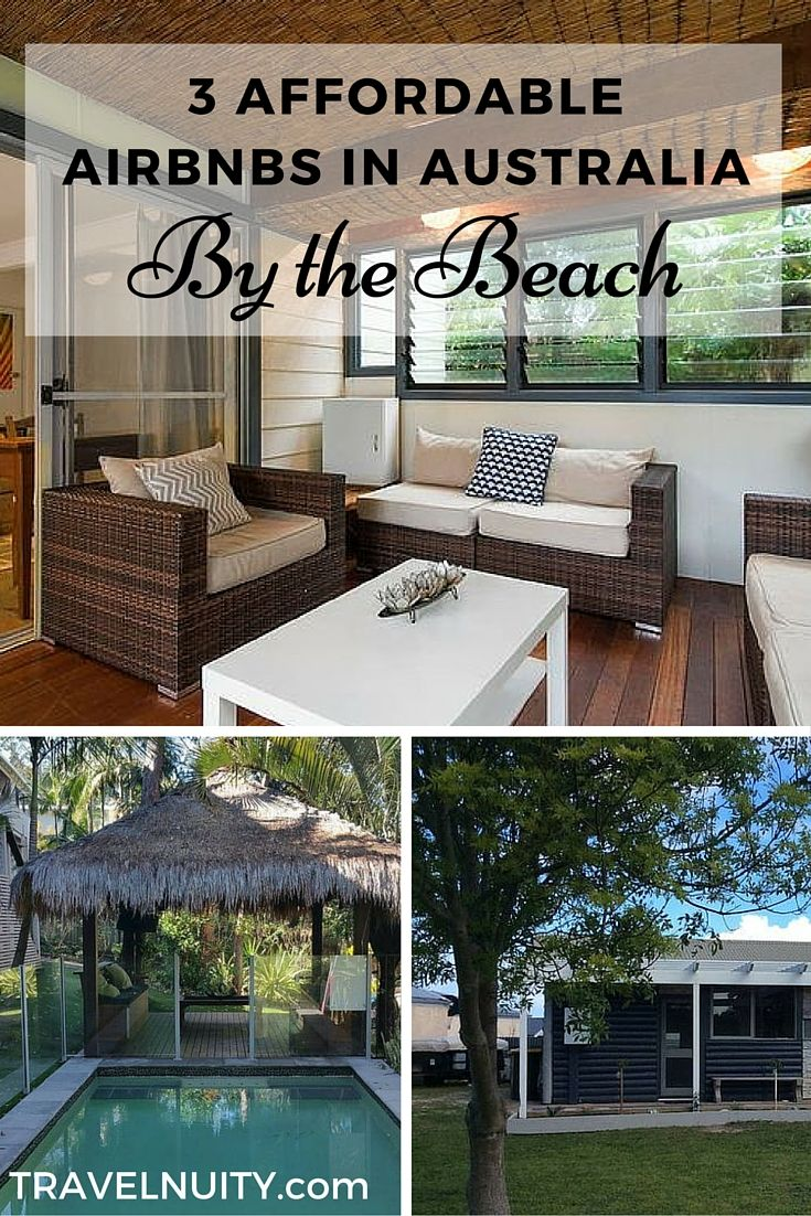 3 affordable Airbnbs by the beach in Australia, near Byron Bay, in Noosa or along the South Australian Limestone Coast.