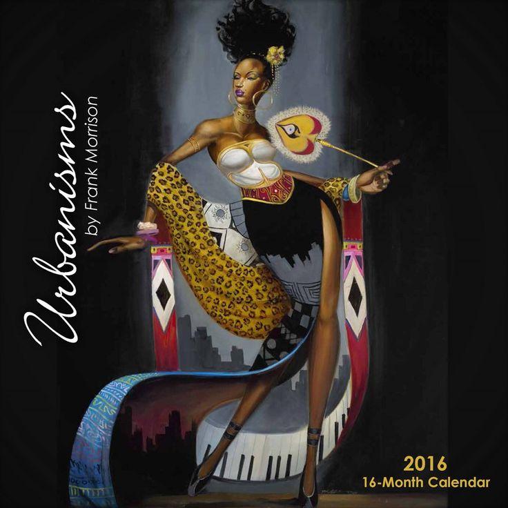2016 African American Calendars |Urbanisms by Frank Morrison | Black Calendar