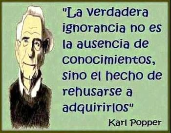 frases celebres de esperanza | Noticias criminología. Karl Popper y la ignorancia. Marisol Collazos ...