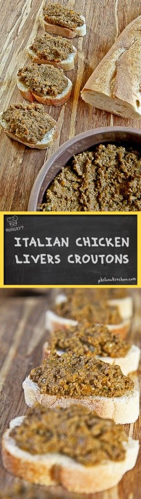 ITALIAN CHICKEN LIVERS CROUTONS During my recent trip to Florence I have been the opportunity to taste again the delicious croutons with chicken livers. If are planning your vacation there you should definitely to try on them! Meanwhile, I propose you my own personal version, flavored with cognac and capers. I will sin of immodesty, but this recipe is one of my favorites! - crostini tartine bread dip spread streetfood