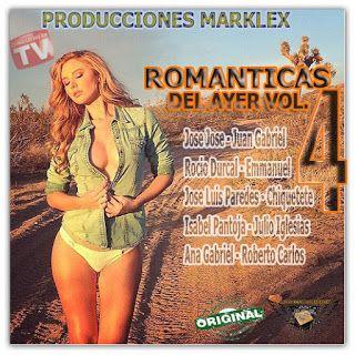 ROMANTICAS DEL  AYER VOL. 4