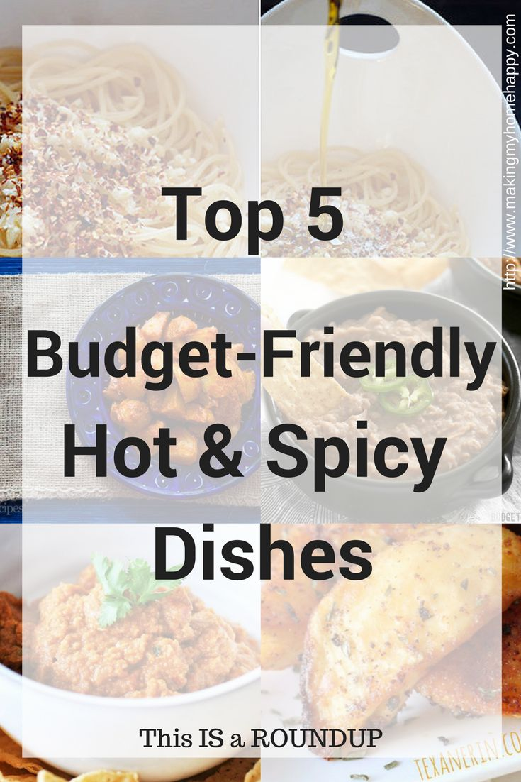 Top 5 Budget-Friendly Hot & Spicy Dishes