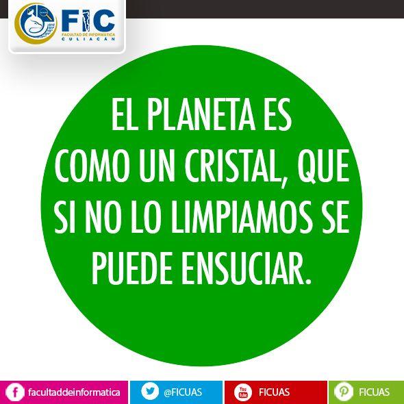 El Planeta es como un cristal, que si no lo limpiamos se puede ensuciar.