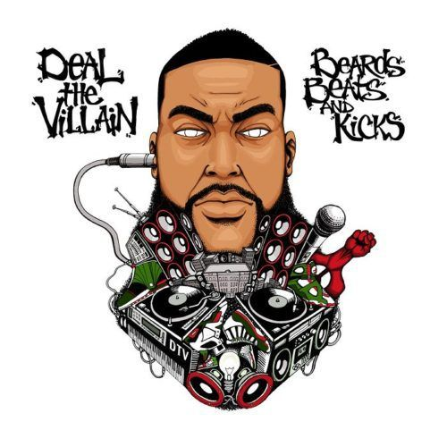 "Deal The Villain ""Beards, Beats & Kicks"" (EP Stream) 