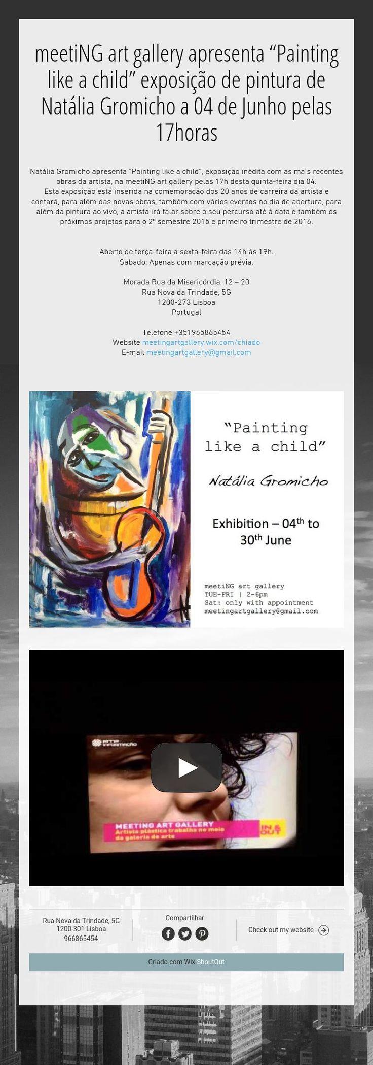 """meetiNG art gallery apresenta """"Painting like a child"""" exposição de pintura de Natália Gromicho a 04 de Junho pelas 17horas"""