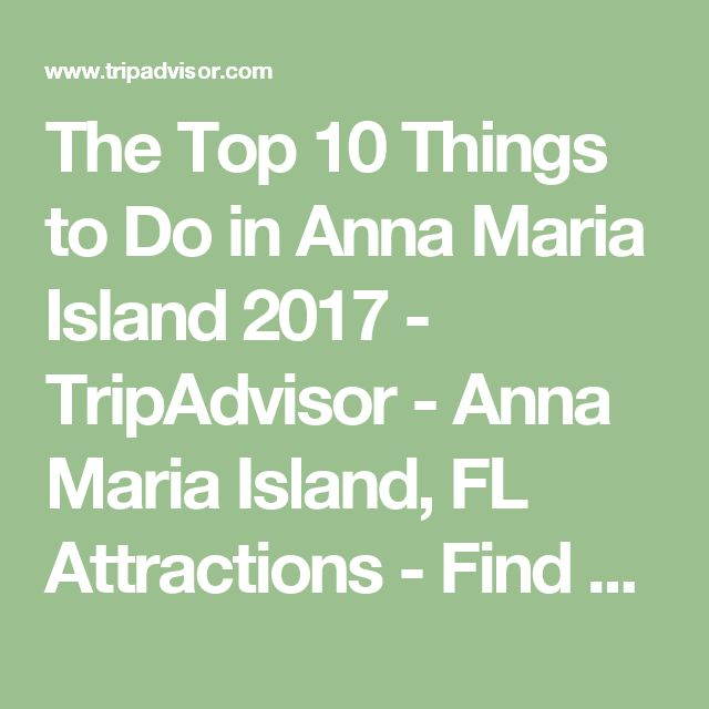 Places To Visit In Florida In April: Best 20+ Anna Maria Island Ideas On Pinterest