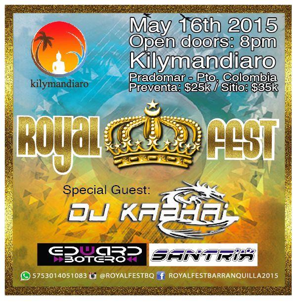Programate Barranquilla SABADO 16 MAYO ROYAL FEST @royalfetsbq DJ KABHAL