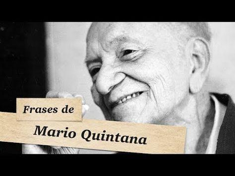 Frases de Mário Quintana. As melhores citações e pensamentos de Mário Quintana. - YouTube.