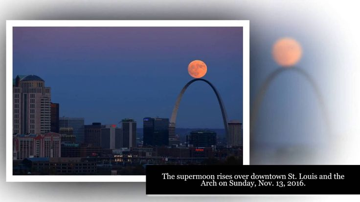 Amazing Supermoon on the St  Louis Arch on Sunday, Nov-13, 2016