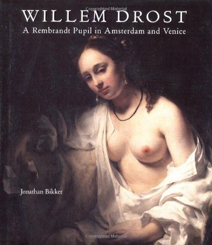 Willem Drost: A Rembrandt Pupil in Amsterdam and Venice by Jonathan Bikker. Save 19 Off!. $81.46. 224 pages. Publisher: Yale University Press (February 28, 2006). Author: Jonathan Bikker. Publication: February 28, 2006
