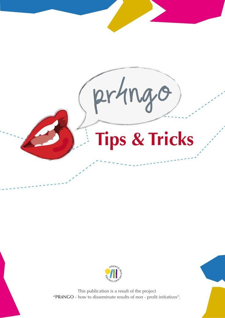 PR4NGO: Tips & Tricks  Handbook on promotion NGO activities.