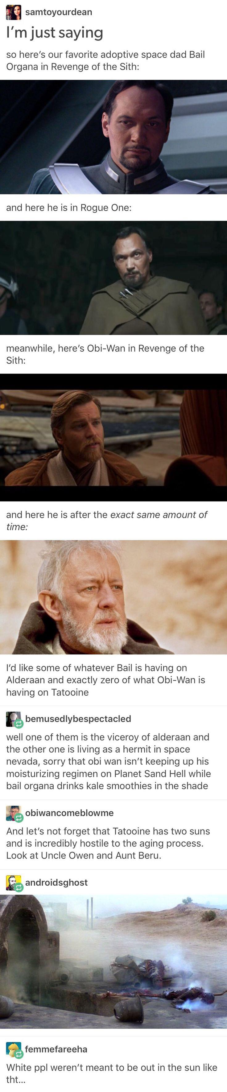 White people aren't meant for the sun // Star Wars, Obi Wan Kenobi, Bail Organa