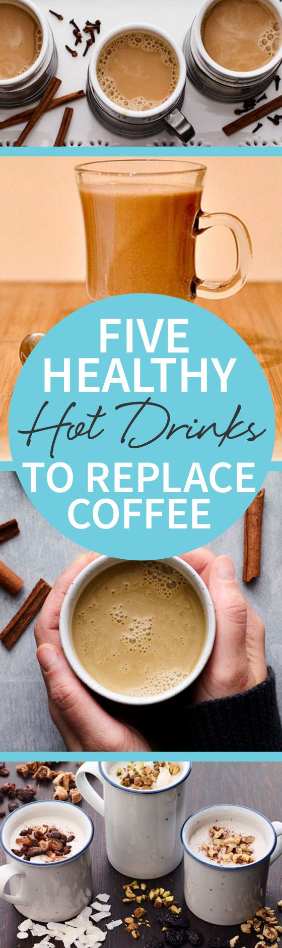 Five Healthy Hot Drinks To Replace Coffee Coffee recipes