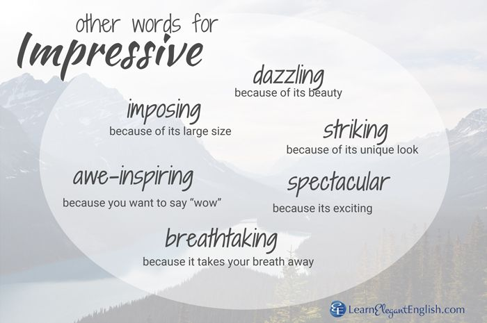 OTHER WORDS FOR: IMPRESSIVE