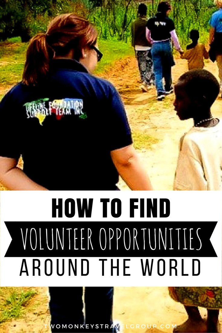 How To Find Volunteer Opportunities Around The World 0