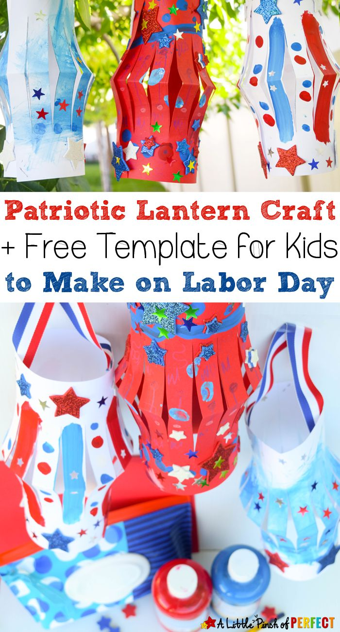 Patriotic Lantern Craft to Make on Labor Day with Kids and Free Template (Paper craft, Labor Day, Fourth of July, Memorial Day) This activity was sponsored by Huggies®