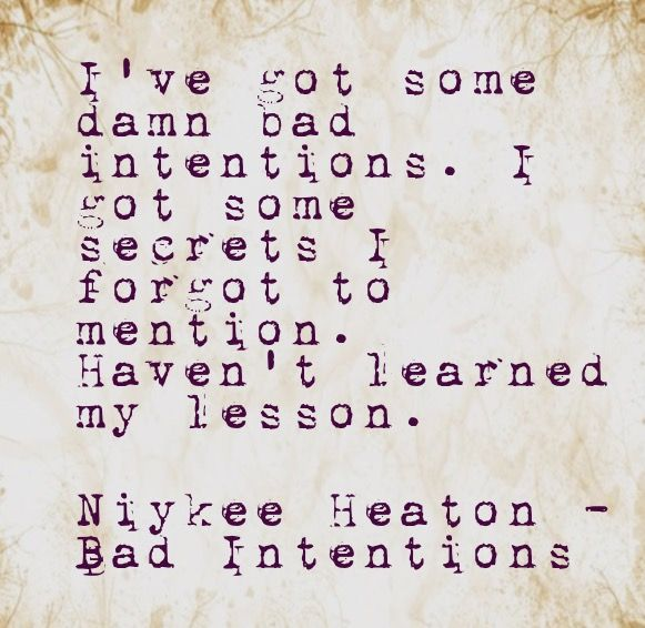 Niykee Heaton - Bad Intentions