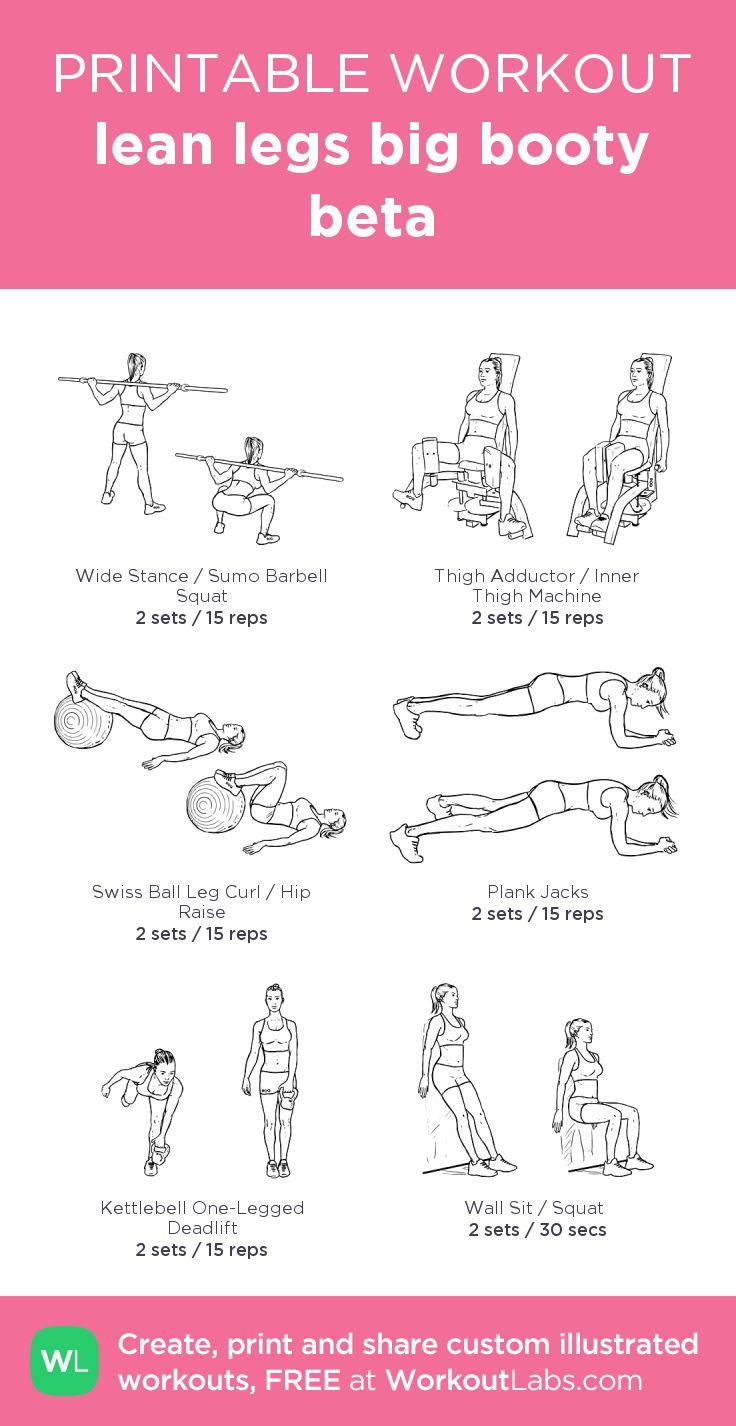 lean legs big booty beta:my custom printable workout by @WorkoutLabs #workoutlabs #customworkout