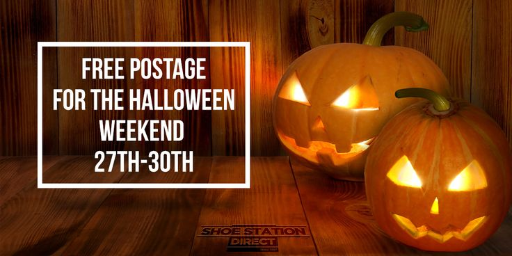 Free postage on all order on our website over the Halloween weekend - 27th to 30th  -  ShoeStationDirect.co.uk