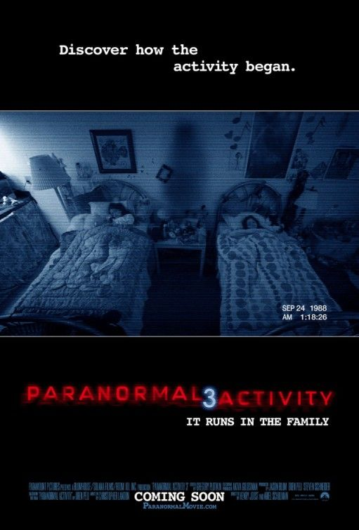 Paranormal Activity 3 - Rotten Tomatoes Have watched - 3.5/5 Stars.