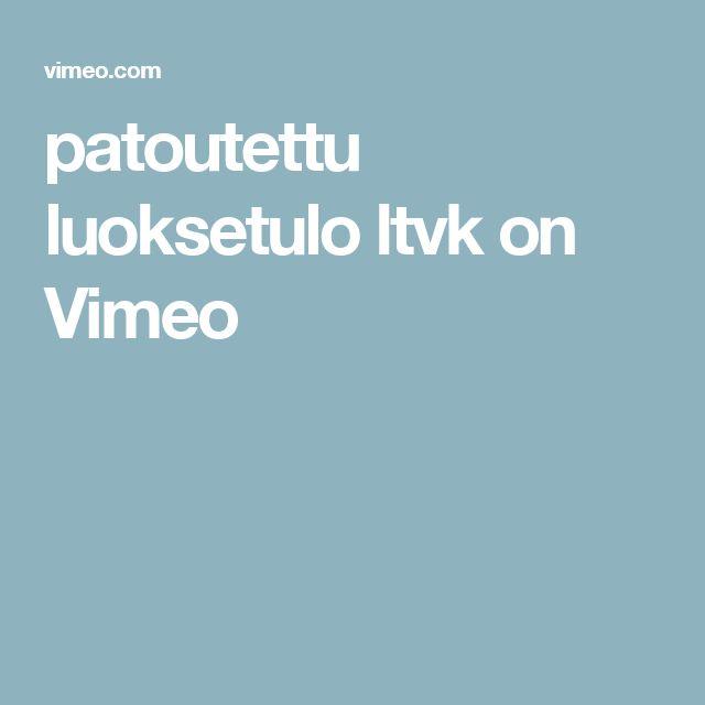 patoutettu luoksetulo ltvk on Vimeo