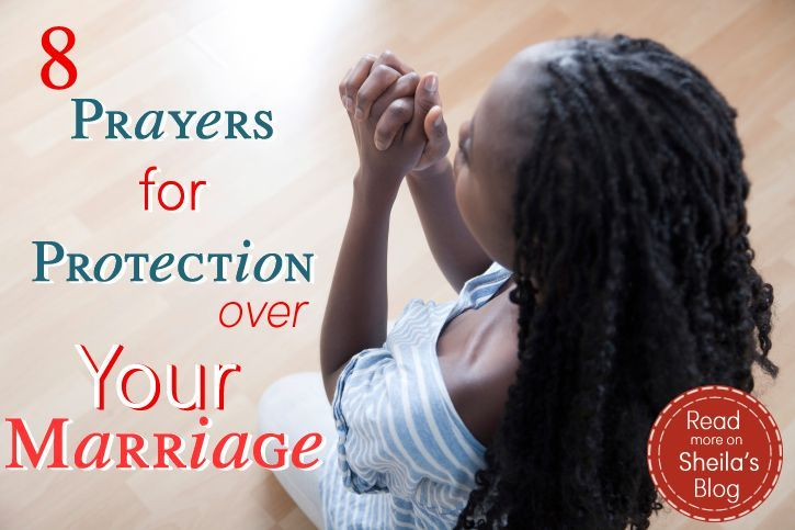 8 Prayers for Protection Over Your Marriage: Christian wives, let's pray! Perfect for your own War Room wall, too.