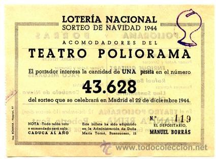 Participación *LOTERÍA NACIONAL Sorteo Navidad* año 1944 - Nº 43628 -- Acomodadores Teatro Poliorama