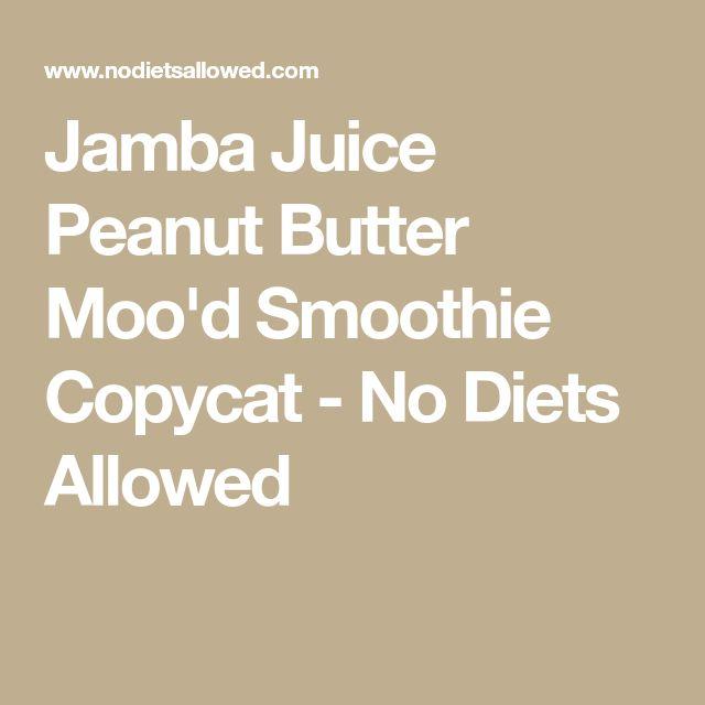 Jamba Juice Peanut Butter Moo'd Smoothie Copycat - No Diets Allowed
