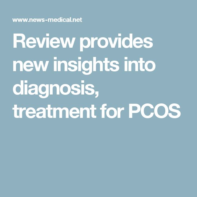 Review provides new insights into diagnosis, treatment for PCOS