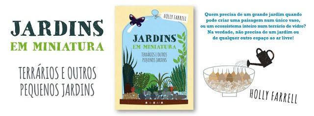 Sinfonia dos Livros: Novidade Vogais | Jardins em Miniatura | Holly Far...