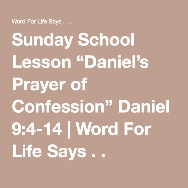 sunday school lesson daniel s prayer of confession. Black Bedroom Furniture Sets. Home Design Ideas