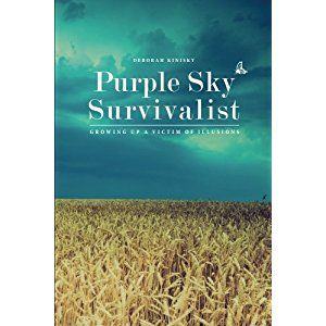 #Book Review of #PurpleSkySurvivalist from #ReadersFavorite - https://readersfavorite.com/book-review/purple-sky-survivalist  Reviewed by Viga Boland for Readers' Favorite  It's good to see more and more victims of childhood abuse finding the courage to tell their stories in a memoir. Deborah Kinisky is one of those who has risen above the pain of remembrance to share her truth in Purple Sky Survivalist. Her motive was the same as mine when I wrote my memoir: to help other...