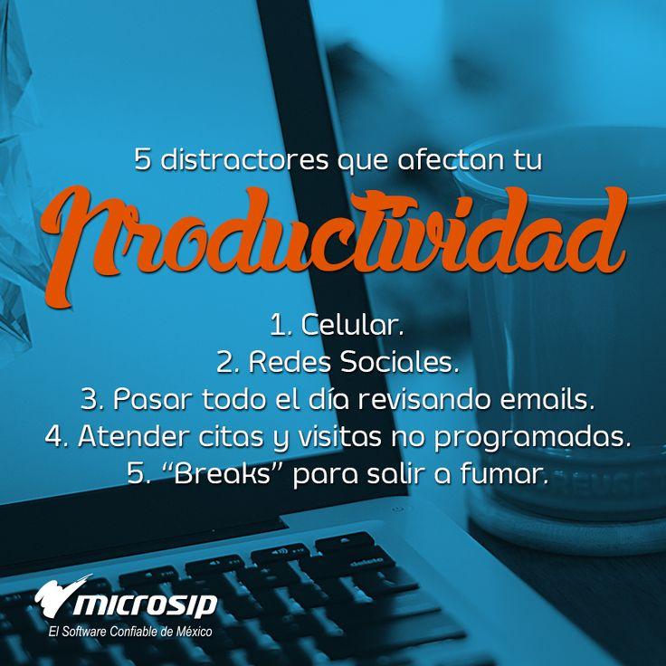 #TipsMicrosip 5 distractores que afectan tu productividad